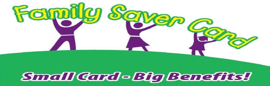 Family Saver Card